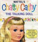 Chatty Cathy #2